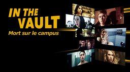 In the Vault : Mort sur le campus