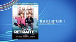 Bonus - Joyeuse retraite : actuellement sur cine+