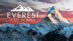 Everest : le toit du monde