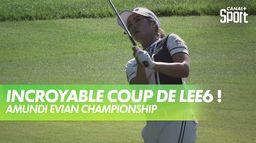 L'exceptionnel coup de golf de LEE6 ! - Amundi Evian : Amundi Evian Championship