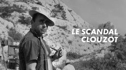 Le scandale Clouzot