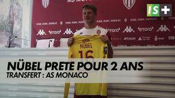Nübel rejoint Monaco - Ligue 1 Uber Eats