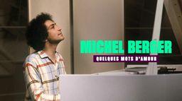 Michel Berger, quelques mots d'amour