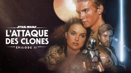 Star Wars: L'attaque des clones (Épisode II)