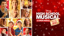 High School Musical : La Comédie Musicale : Spécial Noël