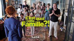 Saga - C'est quoi cette famille ?!