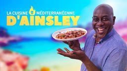 La cuisine méditerranéenne d'Ainsley