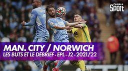 Les buts et le débrief de Manchester City / Norwich