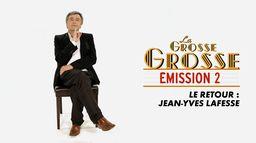 La grosse émission 2, le retour 03/12/1999 : Jean - Yves Lafesse