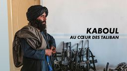 Kaboul, au coeur des Taliban