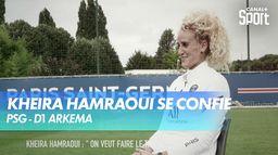 La joueuse du PSG Kheira Hamraoui se confie