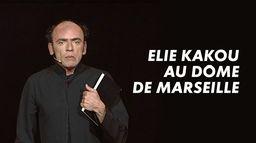 Elie Kakou au Dôme de Marseille