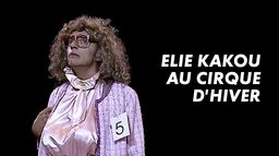 Elie Kakou au Cirque d'hiver