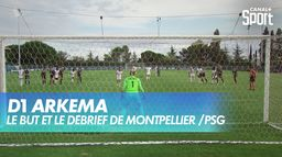 Le but et le débrief de Montpellier / PSG