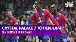 Le débrief de Crystal Palace / Tottenham