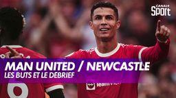 Le débrief de Manchester United / Newcastle