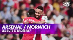 Le débrief d'Arsenal / Norwich