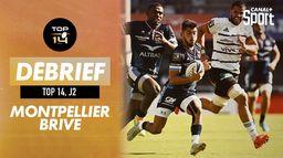 Le débrief de Montpellier / Brive