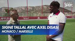 """Signé Tallal"" avec Axel Disasi"