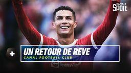 Cristiano Ronaldo, un retour de rêve