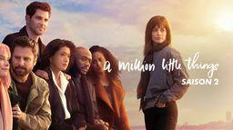 A Million Little Things - Saison 2