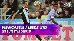 Le débrief de Newcastle / Leeds United