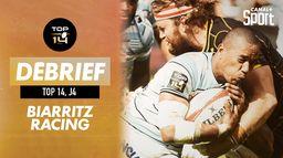 Le débrief de Biarritz / Racing 92