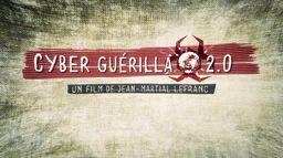 Cyber guérilla 2.0