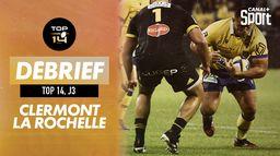 Le débrief de Clermont / La Rochelle