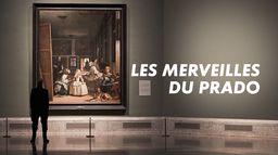 Les merveilles du Prado