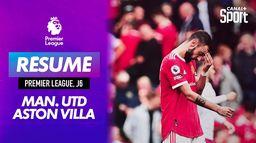 Le résumé de Manchester United / Aston Villa - Premier League (J6)