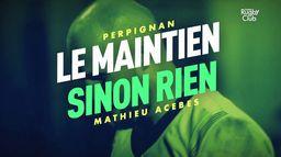 Mathieu Acebes (Perpignan) : le maintien sinon rien