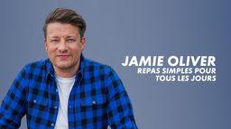 Jamie Oliver : Repas simples pour tous les jours