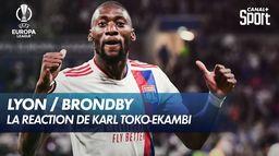 La réaction de Karl Toko-Ekambi après Lyon / Brondby