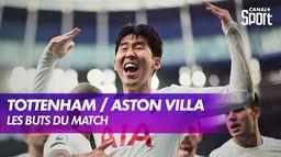 Les buts de Tottenham / Aston Villa