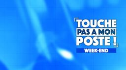 TPMP week-end : première partie