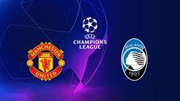 Manchester United / Atalanta Bergame