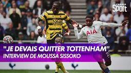 """Moussa Sissoko : """"Je réalise toujours un rêve"""""""