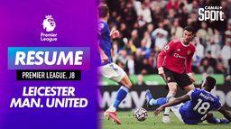 Le résumé de Leicester / Man. United - Premier League (J8)