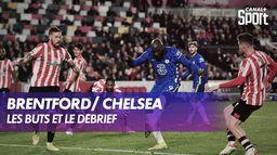 Le débrief de Brentford / Chelsea
