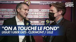 Le coup de gueule d'Olivier Létang après Clermont / Lille
