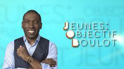 Jeunes : Objectif Boulot