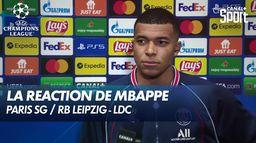 La réaction de Kylian Mbappé après Paris SG / RB Leipzig
