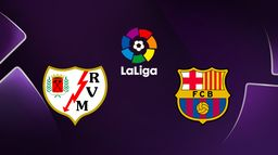 Rayo Vallecano / FC Barcelone