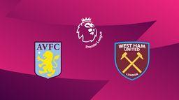 Aston Villa / West Ham