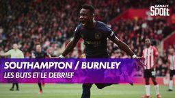 Southampton / Burnley : Les buts et le débrief