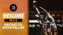 Le résumé de Racing 92 / Montpellier