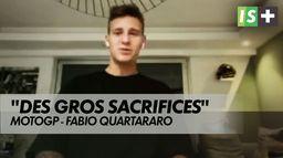 """F.Quartararo : """"Beaucoup de sacrifices"""""""