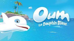 Oum le dauphin blanc - S1 - Ép 24