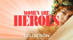 Women are heroes